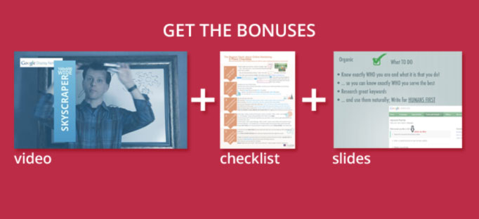 Get Access to The Bonus Video, Slides and Checklist